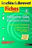 Histoire géographie éducation civique 3e : Fiches détachables