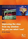 img - for Improving the View from My Window: Do You See What I See? (Super Schemes) book / textbook / text book