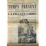 HEBDOMADAIRE DU TEMPS PRESENT (L') [No 1] du 26/08/1944 - LA FRANCE LIBRE.