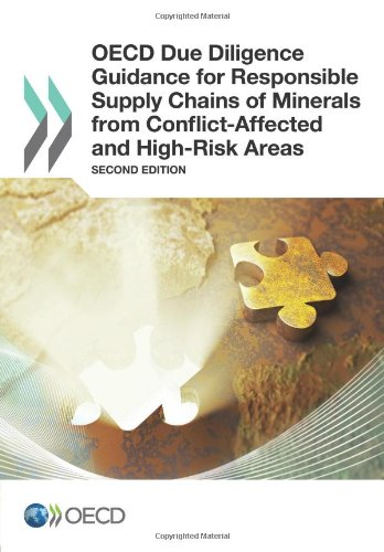 Oecd Due Diligence Guidance For Responsible Supply Chains Of Minerals From Conflict-Affected And High-Risk Areas: Second Edition