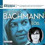 Ingeborg Bachmann (Spuren 12) | Joachim Hoell,Ingeborg Bachmann