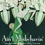 Ain'T Misbehavin' - Songs From the 20S and 30S
