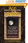 Age of Secrets: The Conspiracy that T...
