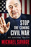 Stop the Coming War: The Savage Truth - Library Edition