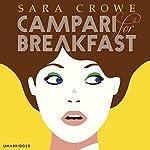 Campari For Breakfast | Sara Crowe