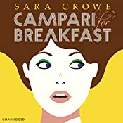 Campari For Breakfast | [Sara Crowe]