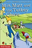 img - for Mia, Matt and the Turkey Chase (Formac First Novels) book / textbook / text book