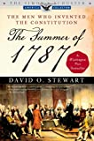 The Summer of 1787: The Men Who Invented the Constitution (Simon & Schuster America Collection)