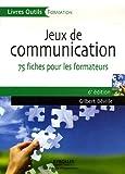 echange, troc Gilbert Béville - Jeux de communication à l'usage du formateur : 75 fiches