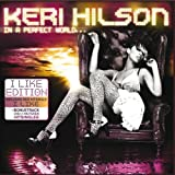 Keri Hilson In a Perfect World