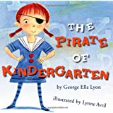 The Pirate of Kindergarten (Richard Jackson Books (Atheneum Hardcover))
