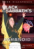Rock Milestones: Black Sabbath's Paranoid