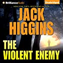 The Violent Enemy Audiobook by Jack Higgins Narrated by Michael Page