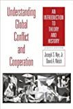 img - for Understanding Global Conflict and Cooperation (text only) 8th (Eighth) edition by J. S. Nye,D. A. Welch book / textbook / text book