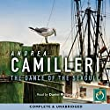 The Dance of the Seagull Audiobook by Andrea Camilleri Narrated by Daniel Philpott