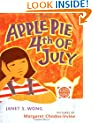 Apple Pie Fourth of July (Asian Pacific American Award for Literature. Children's and Young Adult. Winner (Awards))