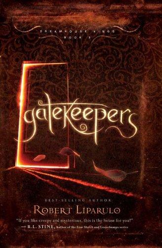 Gatekeepers by Robert Liparulo
