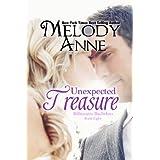 Unexpected Treasure (Billionaire Bachelors - Book 8) ~ Melody Anne