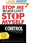 Stop Me Because I Can't Stop Myself:...
