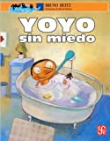 img - for Yoyo sin miedo (La Ciencia Para Todos) (Spanish Edition) book / textbook / text book