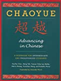 img - for Chaoyue: Advancing in Chinese: A Textbook for Intermediate and Preadvanced Students book / textbook / text book