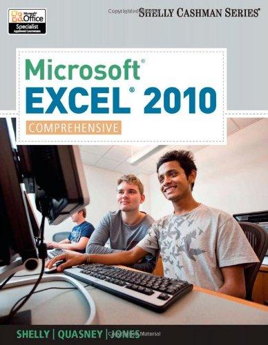 Microsoft Excel 2010: Comprehensive (SAM 2010 Compatible...