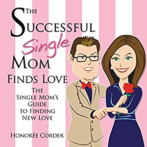 The Successful Single Mom Finds Love Audiobook