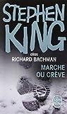 Marche ou crève  par Bachman