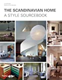 img - for The Scandinavian Home: A Style Sourcebook book / textbook / text book