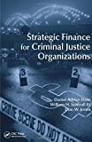 img - for Strategic Finance for Criminal Justice Organizations book / textbook / text book