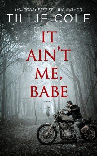 Tillie Cole - It Ain't Me, Babe (English Edition)