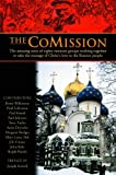 The CoMission: The Amazing Story of Eighty Ministry Groups Working Together to Take the  Message of Christs Love to the Russian People
