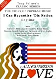 echange, troc Tony PALMER - All You Need Is Love, Volume Two - I Can Hypnotise Dis Nation - Ragtime