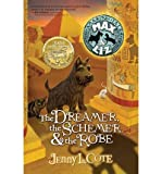 img - for [ { THE DREAMER, THE SCHEMER, & THE ROBE (AMAZING TALES OF MAX & LIZ) } ] by Cote, Jenny (AUTHOR) Aug-01-2009 [ Paperback ] book / textbook / text book