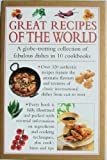 img - for Great Recipes of the World: A Globe-Trotting Collection of Fabulous Dishes in 10 Cookbooks book / textbook / text book
