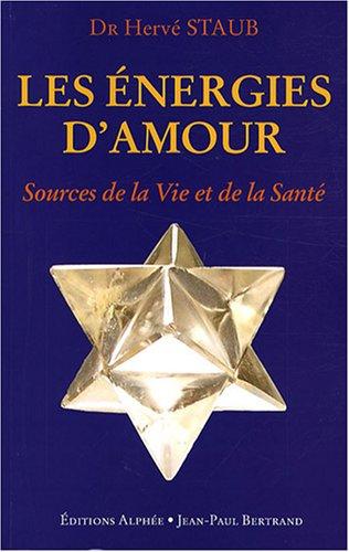 les-energies-damour-source-de-la-vie-et-de-la-sante-voie-royale-de-la-communication
