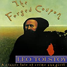 The Forged Coupon Audiobook by Leo Nikolayevich Tolstoy, David Patterson (translator) Narrated by Fleet Cooper