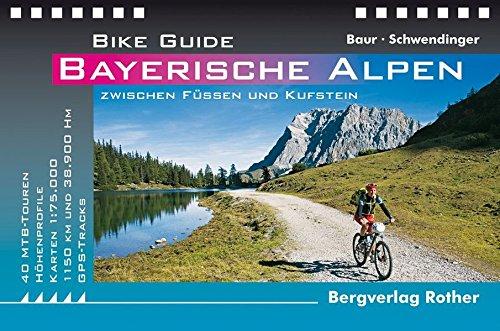 Bike Guide Bayerische Alpen: 40 MTB-Touren zwischen Füssen und Kufstein. Mit GPS-Tracks. (Bike Guides)