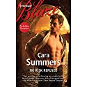 No Risk Refused (       UNABRIDGED) by Cara Summers Narrated by Chloe Campbell