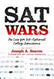 img - for SAT Wars: The Case for Test-Optional College Admissions book / textbook / text book