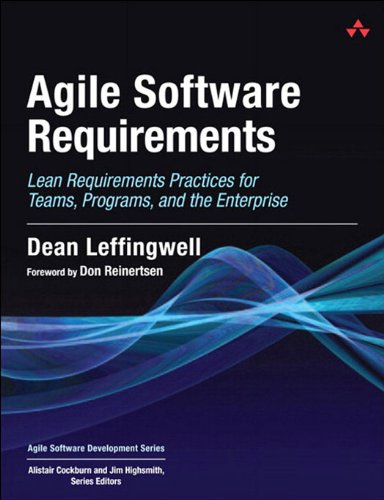 Agile Software Requirements: Lean Requirements Practices ...