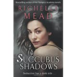 Succubus Shadowspar Richelle Mead