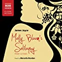 Molly Bloom's Soliloquy: from Ulysses (       UNABRIDGED) by James Joyce Narrated by Marcella Riordan
