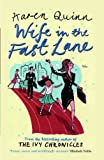 Wife in the Fast Lane: A Novel (0743293967) by Quinn, Karen