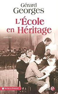 L'école en héritage, Georges, Gérard