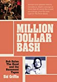 Million Dollar Bash: Bob Dylan, The Band, and the Basement Tapes (English Edition)