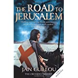 The Road to Jerusalem: Crusades Trilogy Bk. 1 (Crusades Trilogy 1)by Jan Guillou