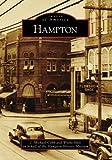 Hampton (Images of America: Virginia) (Images of America (Arcadia Publishing))