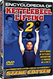 Encyclopedia of Kettlebell Lifting DVD Series 2 Starring Steve Cotter, 8 Hours of Instruction with Over 220 New Kettlebell Techniques