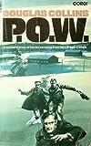 Prisoner of War: Ten World War II Escapes (0552096202) by Douglas Collins